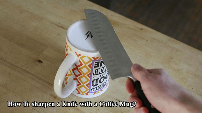How To sharpen a Knife with a Coffee Mug?